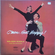 LP - Nelson Riddle And His Orchestra - C'mon... Get Happy