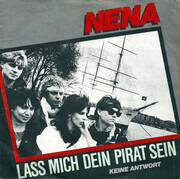 7inch Vinyl Single - Nena - Lass Mich Dein Pirat Sein / Keine Antwort