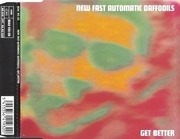 CD Single - New Fast Automatic Daffodils - Get Better
