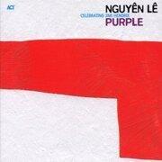 CD - Nguyen Le - Purple - Celebrating Jimi Hendrix - Digipack