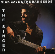 7inch Vinyl Single - Nick Cave & The Bad Seeds - The Singer