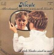 7inch Vinyl Single - Nicole - Aber Damals, Da War'n Wir Noch Kinder