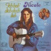 7'' - Nicole - Ich Hab' Dich Doch Lieb