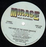 12'' - Nile Rodgers - The Land Of The Good Groove / My Love Song For You
