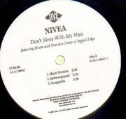 12'' - Nivea - Don't Mess With My Man (The Scorpio Remix)