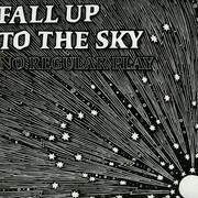 12inch Vinyl Single - No Regular Play - Fall Up To The Sky