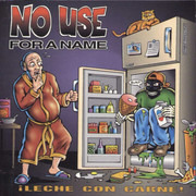 CD - No Use For A Name - ¡Leche Con Carne!