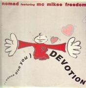 12inch Vinyl Single - Nomad - (I Wanna Give You) Devotion