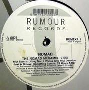 12'' - Nomad - The Nomad Megamix / (I Wanna Give You) Devotion