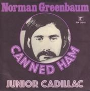 7inch Vinyl Single - Norman Greenbaum - Canned Ham