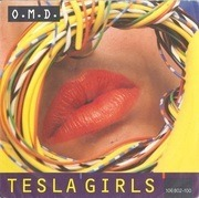 7'' - O.M.D., Orchestral Manoeuvres In The Dark - Tesla Girls
