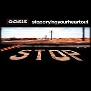 CD - Oasis - Stop Crying Your Heart Out
