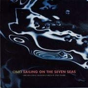 7'' - Omd - Sailing On The Seven Seas
