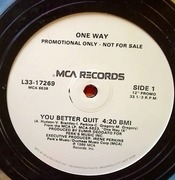 12'' - One Way - You Better Quit - Promo
