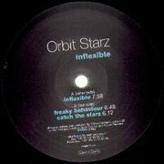 12'' - Orbit Starz - Inflexible