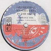 7inch Vinyl Single - Orchestral Manoeuvres In The Dark - We Love You