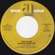 7inch Vinyl Single - Orleans - Dance With Me