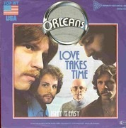 7inch Vinyl Single - Orleans - Love Takes Time
