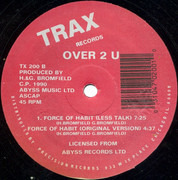 12inch Vinyl Single - Over 2 U - Force Of Habit - Still Sealed