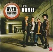 CD - Overground - It'S Done!