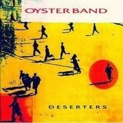 CD - Oysterband - Deserters