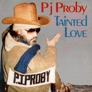 12inch Vinyl Single - P.J. Proby - Tainted Love