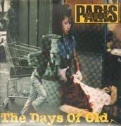 12inch Vinyl Single - Paris - The Days Of Old - Still Sealed