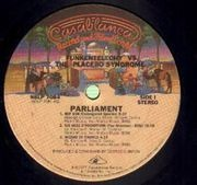 LP - Parliament - Funkentelechy Vs. The Placebo Syndrome - ...PLACEBO SYNDROME