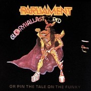 LP - Parliament - GloryHallaStoopid (Or Pin The Tale On The Funky) - Still sealed