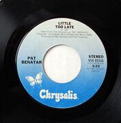 7inch Vinyl Single - Pat Benatar - Little Too Late