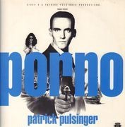 2 x 12inch Vinyl Single - Patrick Pulsinger - Porno