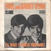 7inch Vinyl Single - Paul And Barry Ryan - Claire / I#ll Make It Worth Your While - Original German