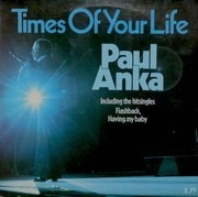 LP - Paul Anka - Times Of Your Life - Terre Haute Pressing