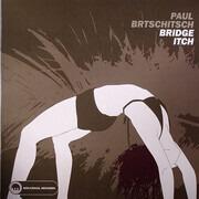 12inch Vinyl Single - Paul Brtschitsch - Bridge Itch