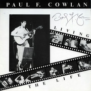 LP - Paul F. Cowlan - Living The Life - + booklet