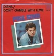 7'' - Paul Anka - Diana / Don't Gamble With Love