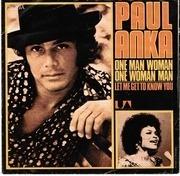 7'' - Paul Anka - One Man Woman / One Woman Man