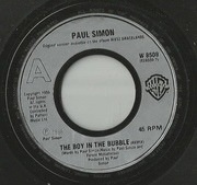 7'' - Paul Simon - The Boy In The Bubble - Silver Injection Labels