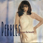 7inch Vinyl Single - Pebbles - Giving You The Benefit