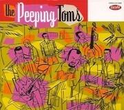 CD - Peeping Toms - The Peeping Toms - Digipack