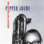 CD - Pepper Adams - Pepper