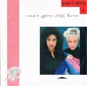 7'' - Pepsi & Shirlie - Can't Give Me Love