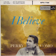 7inch Vinyl Single - Perry Como - I Believe