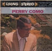 LP - Perry Como - When You Come To The End Of The Day
