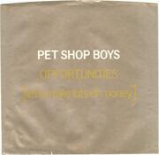 7inch Vinyl Single - Pet Shop Boys - Opportunities (Let's Make Lots Of Money)