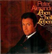LP - Peter Alexander - Leben Heißt Lieben