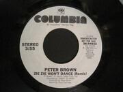 7inch Vinyl Single - Peter Brown - Zie Zie Won't Dance