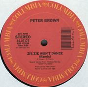 12'' - Peter Brown - Zie Zie Won't Dance
