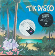 12inch Vinyl Single - Peter Brown - Can't Be Love - Do It To Me Anyway