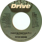 7inch Vinyl Single - Peter Brown - Crank It Up (Funk Town)
